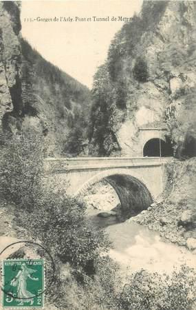 """CPA FRANCE 74 """"Gorges de l'Arly, pont et tunnel de Métrau"""""""