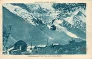 """74 Haute Savoie CPA FRANCE 74 """"Téléférique de Plan Pratz et le Mont Blanc"""""""