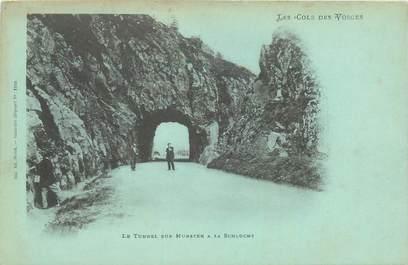 """CPA FRANCE 88 """"Le Tunnel sur Munster à la Schlucht"""" / BLEU A LA LUNE"""