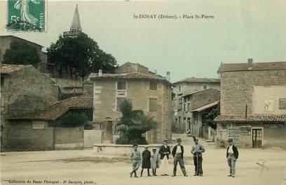 """CPA FRANCE 26 """"Saint Donat, Place Saint Pierre"""""""