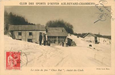 "CPA FRANCE 73 ""Club des Sports d'Hiver Aix Revard Chambéry, le Club Chez Bal"""