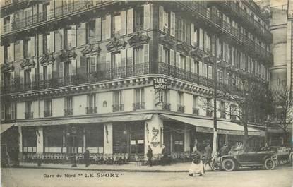 """CPA FRANCE 75010 """"Paris, Gare du Nord, Café restaurant Le Sport"""""""