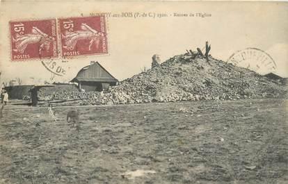 """CPA FRANCE 62 """"Monchy aux Bois, les ruines de l'Eglise"""""""