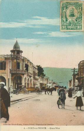 "CPA HAITI ""Port au Prince, Grand'rue"""