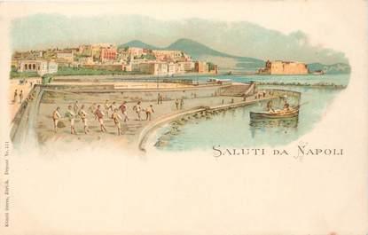 "CPA ITALIE ""Naples"" / GRUSS"