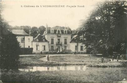 """CPA FRANCE 41 """"Chateau de l'Audronnière"""""""