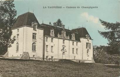 """CPA FRANCE 71 """"La Tagnière, chateau de Champignole"""""""