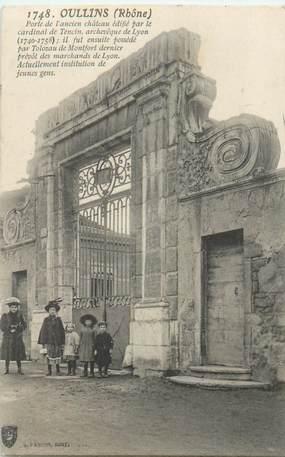 """CPA FRANCE 69 """"Oullins, Porte de l'ancien chateau"""""""