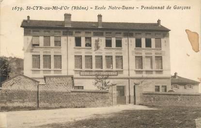 """CPA FRANCE 69 """"Saint Cyr au Mont d'Or, Ecole Notre Dame, le pensionnat"""""""