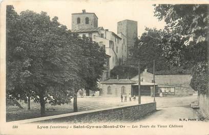 """CPA FRANCE 69 """"Saint Cyr au Mont d'Or, Les tours du vieux chateau"""""""