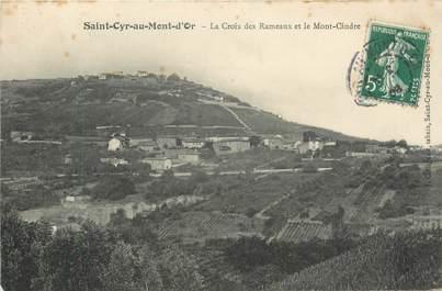 """CPA FRANCE 69 """"Saint Cyr au Mont d'Or, la Croix des Rameaux et le Mont Cindre"""""""