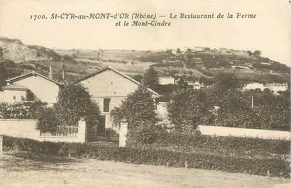 """CPA FRANCE 69 """"Saint Cyr au Mont d'Or, le Restaurant de la Ferme et le Mont Cindre"""""""