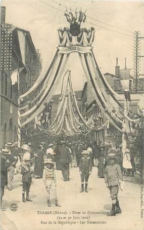"""CPA FRANCE 69 """"Tarare, Fêtes de la Gymnastique, 1912, rue de la République"""""""