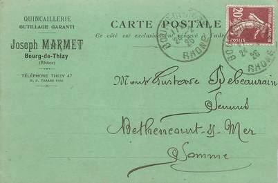 """/ CPA FRANCE 69 """"Bourg de Thizy"""" / QUINCAILLERIE / CARTE PUBLICITAIRE"""
