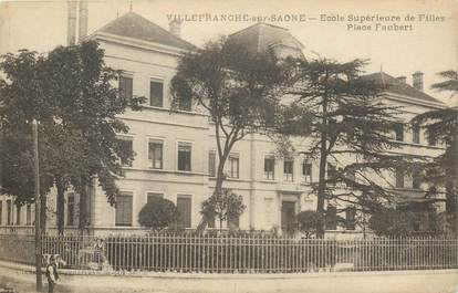 """CPA FRANCE 69 """"Villefranche sur Saône, Ecole supérieure de filles, Place Faubert"""""""