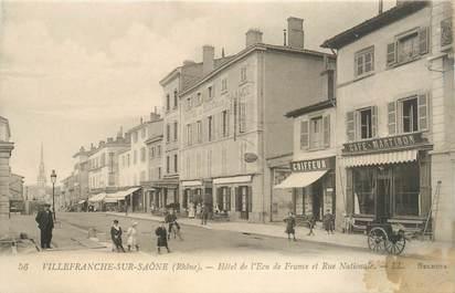 """CPA FRANCE 69 """"Villefranche sur Saône, Hotel de l'Ecu de France et rue Nationale"""""""