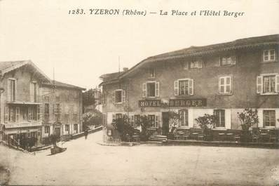"""CPA FRANCE 69 """"Yzeron, la Place et l'Hotel Berger"""""""