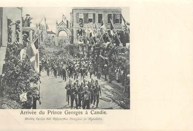 """CPA CRETE """"Arrivée du Prince Georges à Candie"""""""