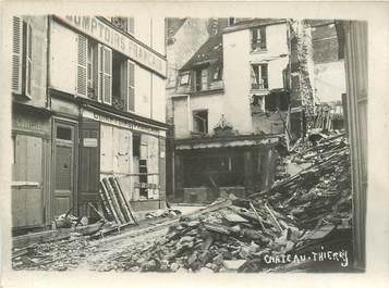 """CPA / PHOTOGRAPHIE FRANCE 02 """"Chateau Thierry"""" / DESTRUCTION APRES GUERRE"""