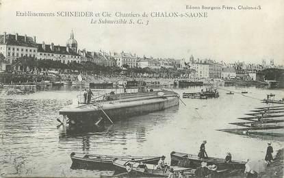 """/ CPA FRANCE 71 """"Chantiers de Chalon sur Saone, ets Schneider"""" / SUBMERSIBLE"""