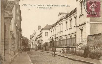 """/ CPA FRANCE 71 """"Chalon sur Saone, école primaire supérieure et professionnelle"""""""