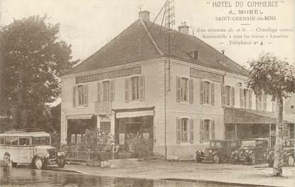 """/ CPA FRANCE 71 """"Saint Germain du Bois, hôtel du Commerce"""""""