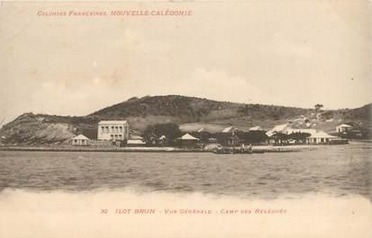 """CPA NOUVELLE CALEDONIE """"Ilot Brun, Camp des Relégués"""" / BAGNE"""