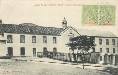 """CPA NOUVELLE CALEDONIE """"Ile Nou, atelier des Travaux forcés"""" / BAGNE"""