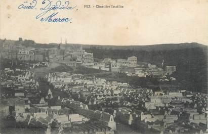"""CPA MAROC """"Fez, cimetière israélite"""" / JUDAICA vue sur le Mellah"""
