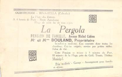 """CPA LIVRET FRANCE 14 """"Ouistreham, La pergola pension de famille, Pr. Bouland"""""""