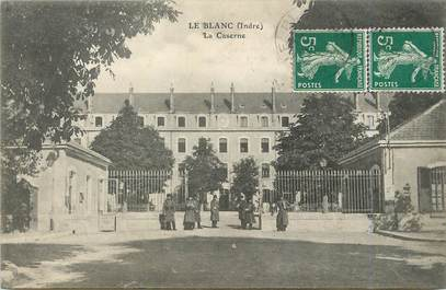 """/ CPA FRANCE 36 """"Le Blanc, la caserne"""""""