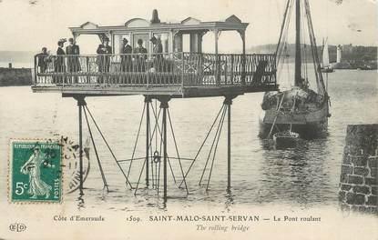 """/ CPA FRANCE 35 """"Saint Malo, Saint Servan, le pont roulant"""""""