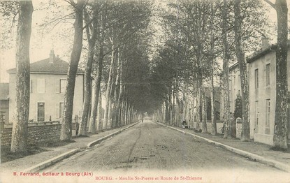 "/ CPA FRANCE 01 ""Bourg, moulin Saint Pierre et route de Saint Etienne"""
