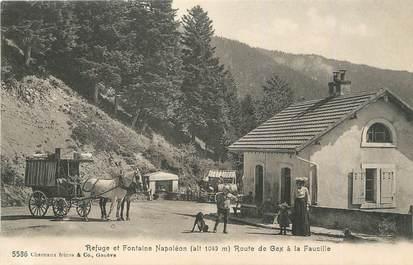 """/ CPA FRANCE 01 """"Refuge et fontaine Napoléon, route de Gex à la Faucille"""" / ATTELAGE"""