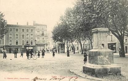 "CPA FRANCE 26 ""Tain, Place du Taurobole"""