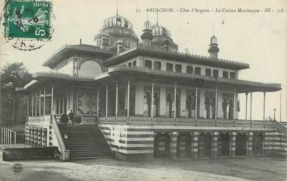"/ CPA FRANCE 33 ""Arcachon, le casino Mauresque"""