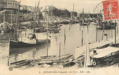 """/ CPA FRANCE 17 """"Royan, le port"""""""