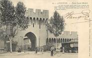 """84 Vaucluse / CPA FRANCE 84 """"Avignon, porte Saint Michel"""""""