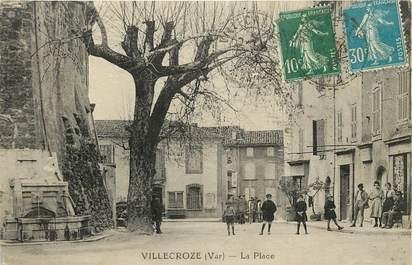 """CPA FRANCE 83 """"Villecroze, la Place"""""""