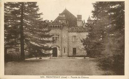 "/ CPA FRANCE 39 ""Frontenay, façade du château"""