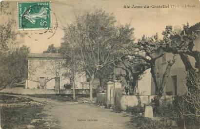 """CPA FRANCE 83 """"Sainte Anne du Castellet, L'Ecole"""""""