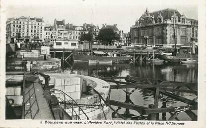 """/ CPSM FRANCE 62 """"Boulogne Sur Mer, l'arrière port, l'hôtel des postes"""""""