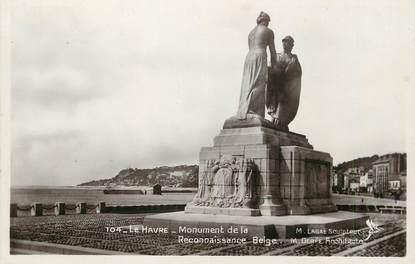 """/ CPSM FRANCE 76 """"Le Havre, monument de la reconnaissance Belge"""""""