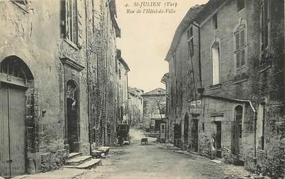 """CPA FRANCE 83 """"Saint Julien, Rue de l'Hôtel de Ville"""""""