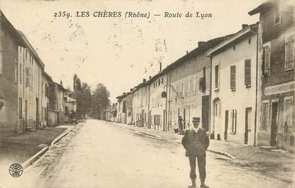 """CPA FRANCE 69 """"Les Chères, rte de Lyon"""""""