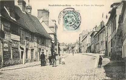 """CPA FRANCE 76 """"Neufchatel en Bray, rue et place du Marquis"""""""