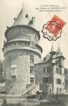 """CPA FRANCE 15 """"Chateau de Mazerolles près Mauriac"""" / CACHET AMBULANT"""