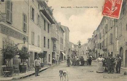 """CPA FRANCE 83 """"Saillans, rue de l'Hôtel de Ville"""""""