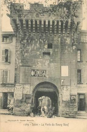 "CPA FRANCE 13 ""Salon, la Porte du Bourg Neuf"""