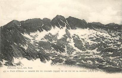 """CPA ESPAGNE """" Pays d'Aran, Grand Pic de Colomès"""" / Ed. SPONT / MONTAGNE"""